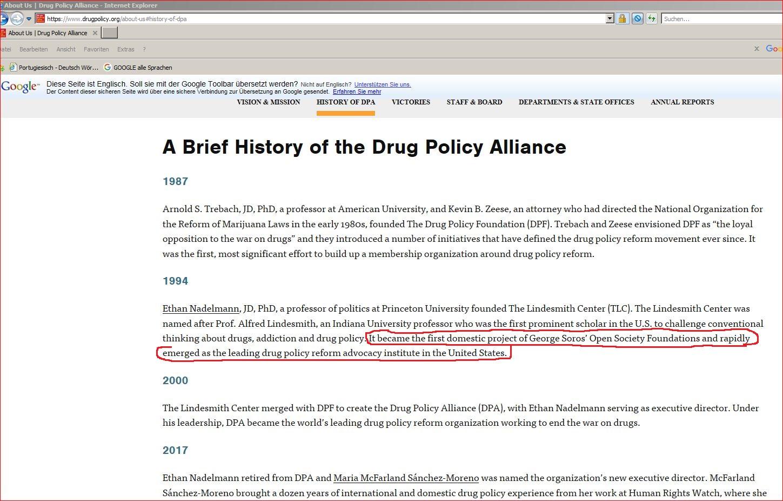 Es war das erste Inlandsprojekt der Open Society Foundations von George Soros und entwickelte sich schnell zum führenden Institut für Lobbyarbeit bei der Reform der Drogenpolitik in den USA