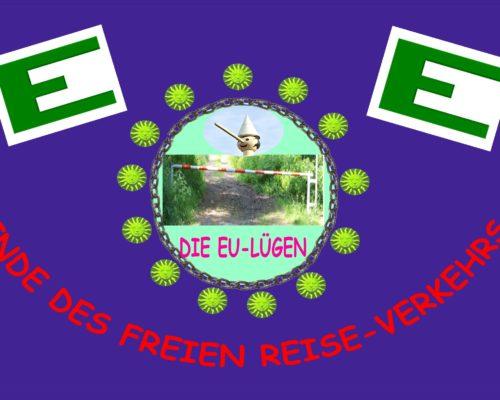 """EU-Reisefreiheit - das grüne """"E"""" - die EU-Lügen, WEBER will EU-Präsident werden, und gerade die CSU in Bayern verstößt öffentlich gegen EU-Verträge!!"""