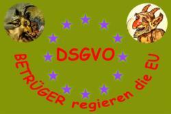 DSGVO Sprungbrett zum illegalen Daten Handel -  DAS ABZOCKE-GESETZ DER EU